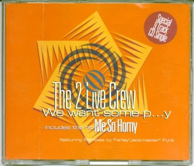 The 2 Live Crew - We Want Some Pussy (Single)