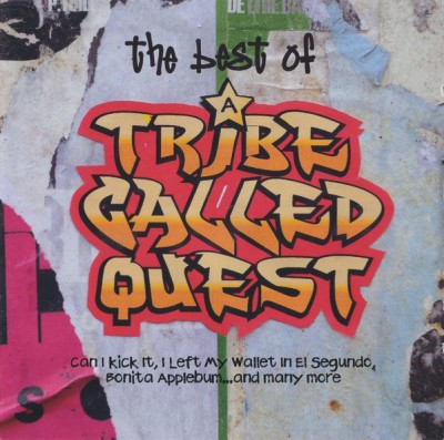 A Tribe Called Quest – The Best Of A Tribe Called Quest (CD) (2008) (FLAC + 320 kbps)