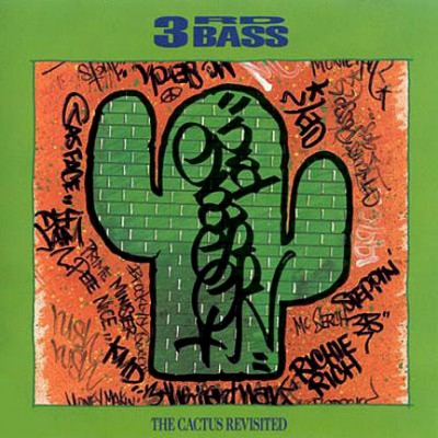 3rd Bass – Cactus Revisited (CD) (1990) (FLAC + 320 kbps)