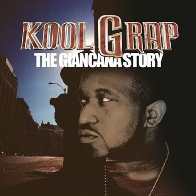 Kool G Rap – The Giancana Story (Japan Edition CD) (2002) (FLAC + 320 kbps)