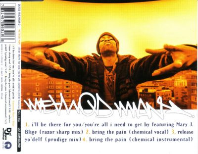 Method Man – I'll Be There For You / You're All I Need To Get By (CDS) (1995) (FLAC + 320 kbps)