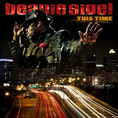 Beanie Sigel – This Time (CD) (2012) (FLAC + 320 kbps)