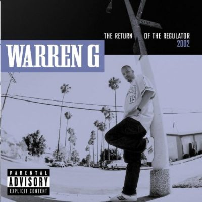 Warren G – The Return Of The Regulator 2002 (CD) (2001) (FLAC + 320 kbps)
