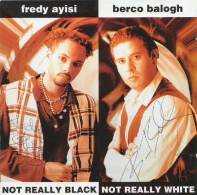 Fredy Ayisi & Berco Balogh – Not Really Black Not Really White (1994) (FLAC + 320 kbps)