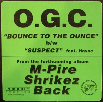 O.G.C. – Bounce To The Ounce / Suspect (VLS) (1999) (320 kbps)