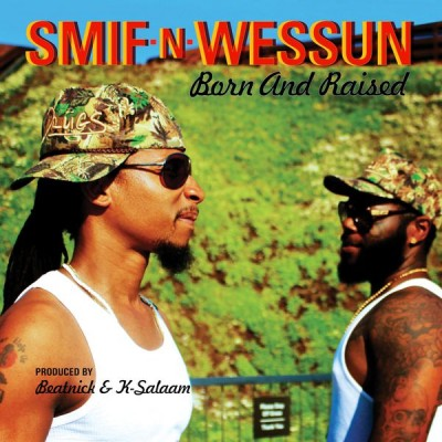 Smif-N-Wessun – Born And Raised EP (Deluxe Edition) (WEB) (FLAC + 320 kbps)