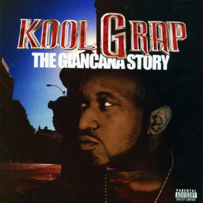 Kool G Rap – The Giancana Story (CD) (2002) (FLAC + 320 kbps)