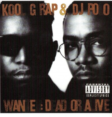 Kool G Rap & DJ Polo – Wanted: Dead Or Alive (CD) (1990) (FLAC + 320 kbps)