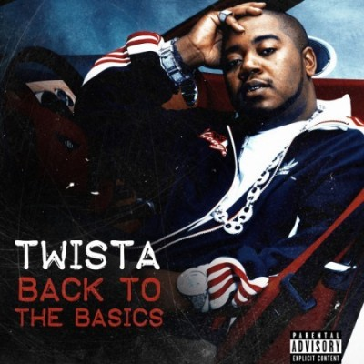 Twista – Back To The Basics EP (WEB) (2013) (320 kbps)