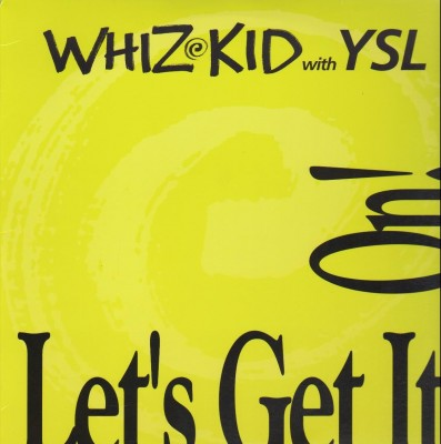 Whiz Kid With YSL – Let's Get It On! (VLS) (1990) (FLAC + 320 kbps)