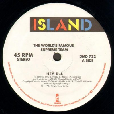 World's Famous Supreme Team – Hey D.J. (1984) (VLS) (FLAC + 320 kbps)
