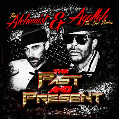 The Alchemist & Agallah – The Past And Present (2014) (320 kbps)