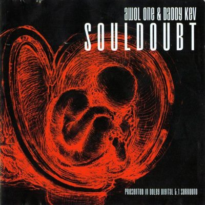 Awol One & Daddy Kev – Souldoubt (CD) (2001) (FLAC + 320 kbps)