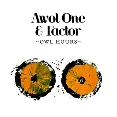 Awol One & Factor – Owl Hours (CD) (2009) (FLAC + 320 kbps)