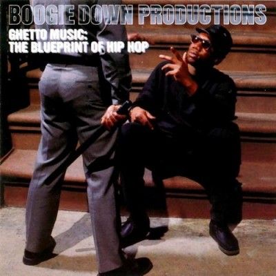 Boogie Down Productions – Ghetto Music: The Blueprint Of Hip Hop (CD) (1989) (FLAC + 320 kbps)