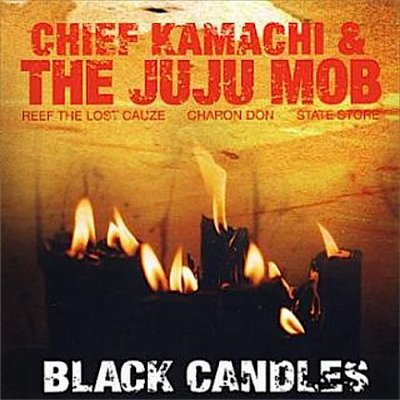 Chief Kamachi & The Juju Mob – Black Candles (CD) (2005) (FLAC + 320 kbps)