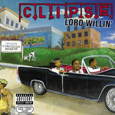Clipse – Lord Willin' (CD) (2002) (FLAC + 320 kbps)