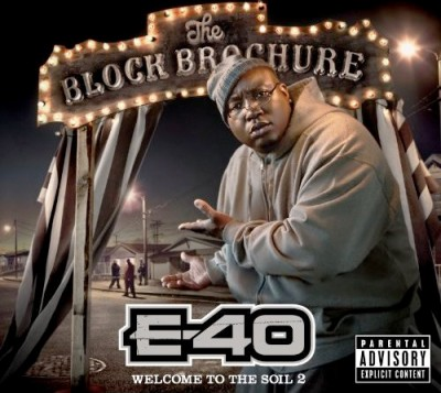 E-40 – The Block Brochure: Welcome To The Soil 2 (CD) (2012) (FLAC + 320 kbps)