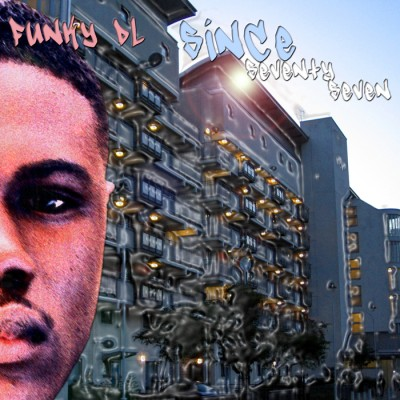 Funky DL – Since 77 (CD) (2005) (FLAC + 320 kbps)