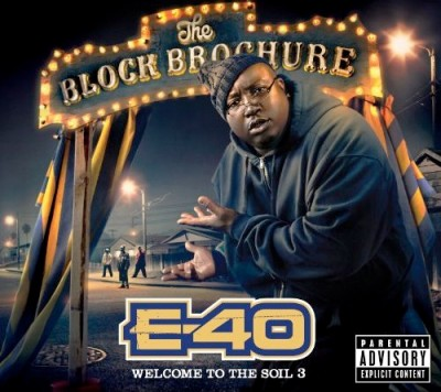E-40 – The Block Brochure: Welcome To The Soil 3 (CD) (2012) (FLAC + 320 kbps)