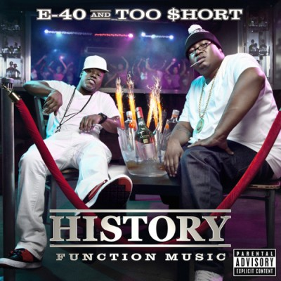E-40 & Too $hort – History: Function Music (CD) (2012) (FLAC + 320 kbps)