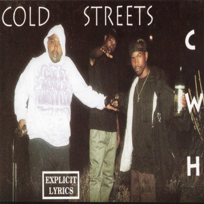 Cold World Hustlers – Cold Streets (Reissue CD) (1993-2005) (FLAC + 320 kbps)