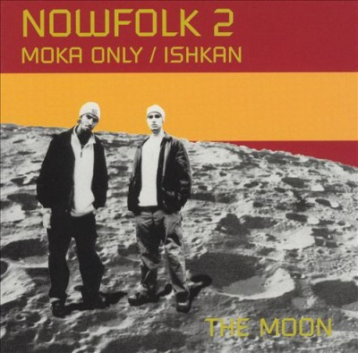 Moka Only & Ishkan – Nowfolk 2: The Moon (CD) (2002) (FLAC + 320 kbps)