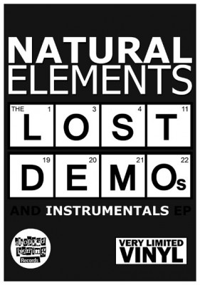 Natural Elements – The Lost Demos And Instrumentals EP (Vinyl) (2012) FLAC + 320 kbps)