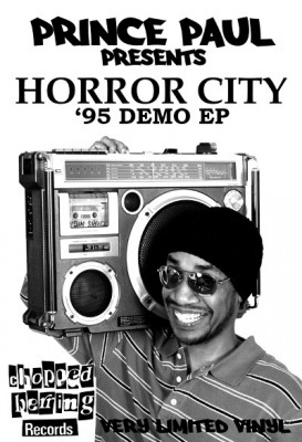 Prince Paul Presents: Horror City – '95 Demo (Vinyl EP) (2010) (FLAC + 320 kbps)