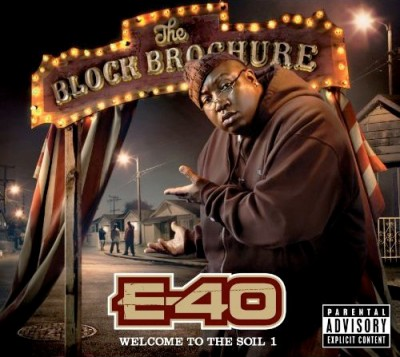 E-40 – The Block Brochure: Welcome To The Soil 1 (CD) (2012) (FLAC + 320 kbps)
