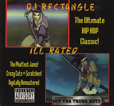 DJ Rectangle – Ill Rated (CD) (1999) (FLAC + 320 kbps)