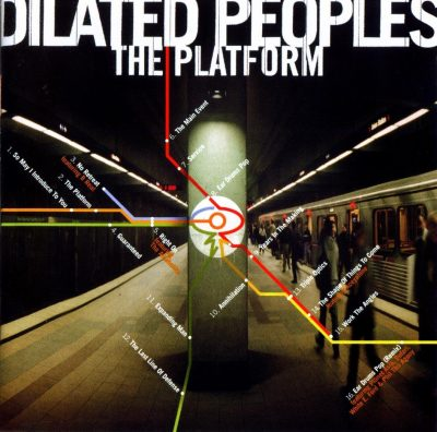 Dilated Peoples – The Platform (CD) (2000) (FLAC + 320 kbps)