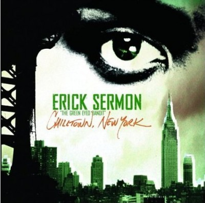 Erick Sermon – Chilltown, New York (CD) (2004) (FLAC + 320 kbps)