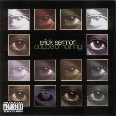 Erick Sermon – Double Or Nothing (CD) (1995) (FLAC + 320 kbps)