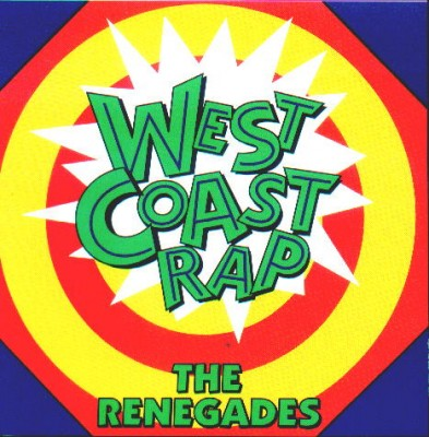 VA ‎– West Coast Rap: The Renegades (1992) (CD) (FLAC + 320 kbps)