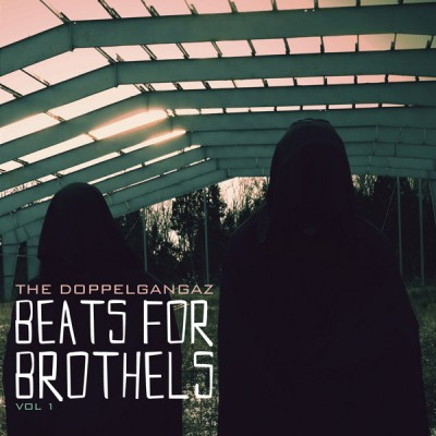 The Doppelgangaz – Beats For Brothels Vol. 1 (2011) (CD) (FLAC + 320 kbps)