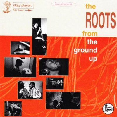 The Roots – From The Ground Up EP (CD) (1994) (FLAC + 320 kbps)