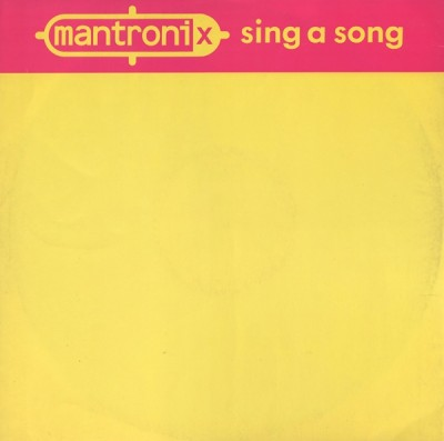 Mantronix – Sing A Song (VLS) (1987) (FLAC + 320 kbps)