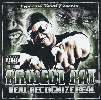Project Pat – Real Recognize Real (CD) (2009) (FLAC + 320 kbps)