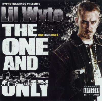 Lil Wyte – The One And Only (CD) (2007) (FLAC + 320 kbps)