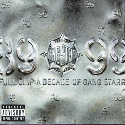 Gang Starr – Full Clip: A Decade Of Gang Starr (2xCD) (1999) (FLAC + 320 kbps)