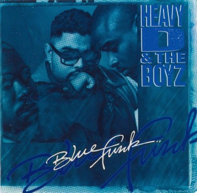 Heavy D & The Boyz – Blue Funk (CD) (1992) (FLAC + 320 kbps)