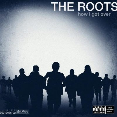 The Roots – How I Got Over (CD) (2010) (FLAC + 320 kbps)
