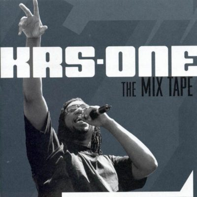 KRS-One – The Mix Tape (CD) (2002) (FLAC + 320 kbps)