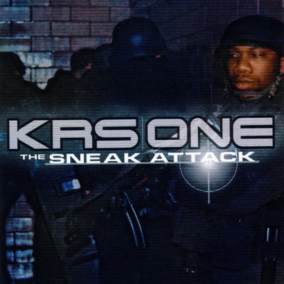 KRS-One – The Sneak Attack (CD) (2001) (FLAC + 320 kbps)