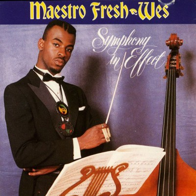 Maestro Fresh-Wes – Symphony In Effect (CD) (1989) (FLAC + 320 kbps)