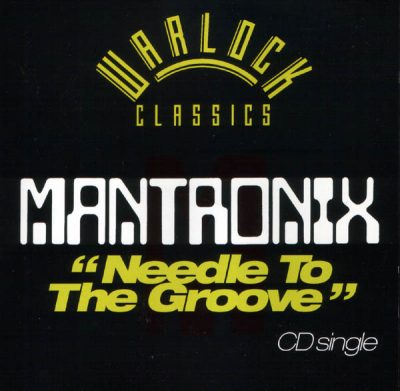 Mantronix – Needle To The Groove (CDS) (1985-1999 Reissue) (FLAC + 320 kbps)