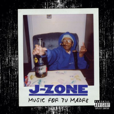 J-Zone – Music For Tu Madre (CD) (1998) (FLAC + 320 kbps)