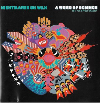 Nightmares on Wax – A Word of Science (1991) (CD) (FLAC + 320 kbps)
