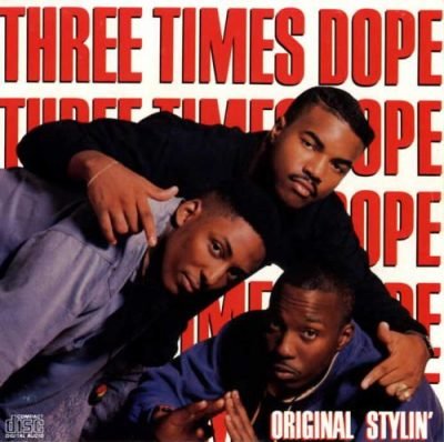 Three Times Dope – Original Stylin' (CD) (1988) (FLAC + 320 kbps)